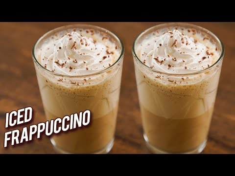 Iced Frappuccino Recipe How To Make Coffee Frappes Easiest Homemade Frappuccino Recipe Bhumika