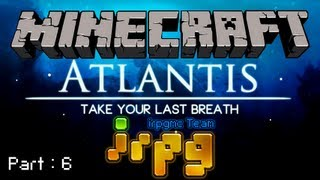 [irpg TV] ATLANTIS #Pt.6