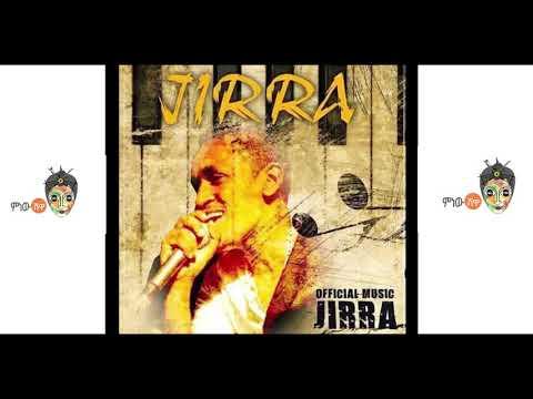Jirra - Haacaaluu Hundeessaa - Sirba Haaraa (2017)