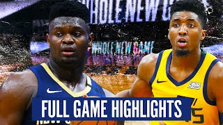 UTAH JAZZ vs NEW ORLEANS PELICANS - FULL GAME HIGHLIGHTS | 2019-20 NBA Season