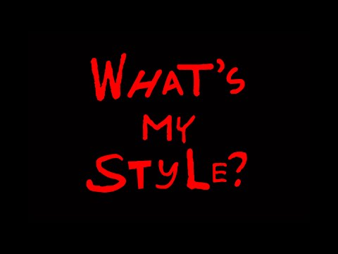 What's My Style