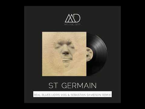 St Germain - Real Blues (Joris Vos & Sebastian Davidson Remix) [Melodic Deep]    FREE DOWNLOAD