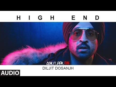 High End Full Audio Song | CON.FI.DEN | Diljit Dosanjh | Song 2018