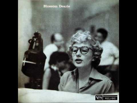 Blossom Dearie(1924.4.28-2009.2.7) - Deed I Do