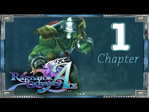 RAG: Ragnarok Odyssey ACE – Walkthrough – Chapter 1 (Cheat)