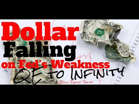 Economic Collapse News - Dollar Falling On Fed's Weakness in Minutes and Talk Of QE To Infinity
