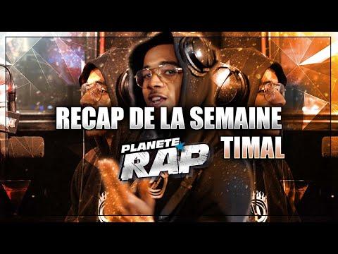 Youtube: Le RECAP de la semaine avec Timal (feat Benab…) #PlanèteRap