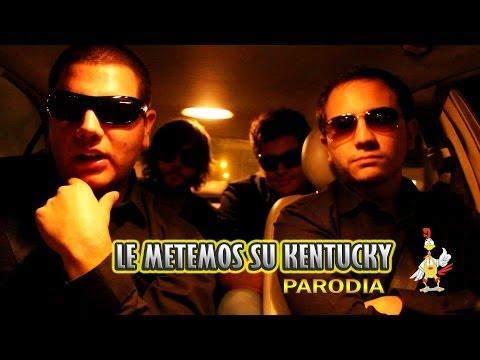 """Le Metemos Su Kentucky""- PARODIA - FRANDA - pancholanda - 2013"