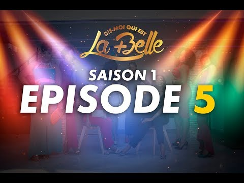 Dis-moi qui est la plus belle - S1 - Episode 5