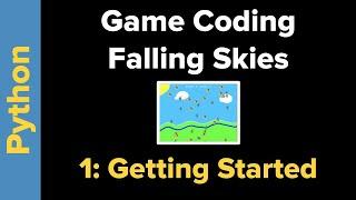 Python Game Tutorial: Falling Skies Part 1