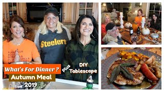What's For Dinner | Autumn Meal + DIY Tablescape | 2019 |The2Orchids