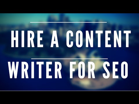 How to Hire A Content Writer to Write Viral Style Blog Posts For SEO Consultants