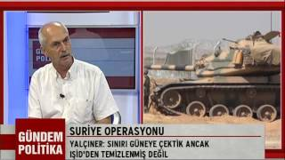 Gündem Politika - Suriye Operasyonu ve Kürt Sorunu / 7 Eylül 2016