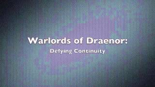 Defying Continuity [Warcraft Parody of Defying Gravity]