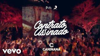 Baixar Caninana - Contrato Assinado ft. Dorgival Dantas