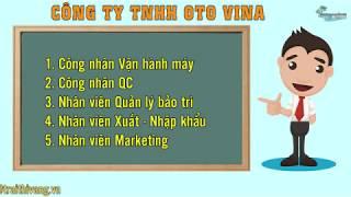 Công ty TNHH OTO VINA tuyển nhiều vị trí tháng 04 2018