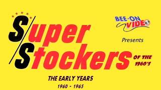 SUPER/STOCKERS OF THE 1960's  The Early Years 1960-1965