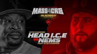 KOTD - Head I.C.E. vs Gorilla Nems | #MASS4