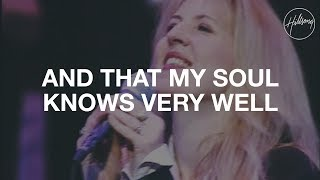 And That My Soul Knows Very Well - Hillsong Worship