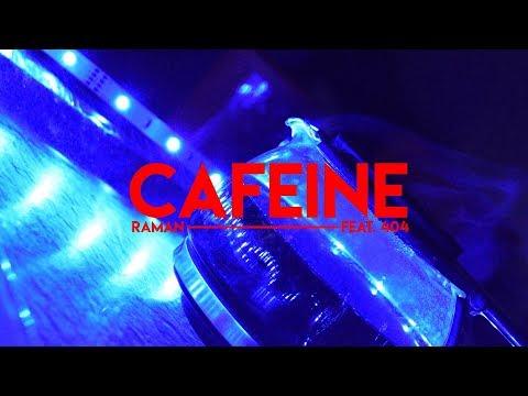 Raman - Caféine ft. 404
