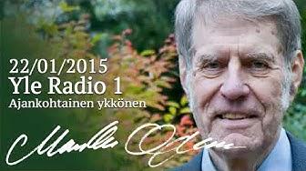 Markku Ojanen 22.01.2015 Yle Radio 1:n Ajankohtainen ykkönen -ohjelmassa