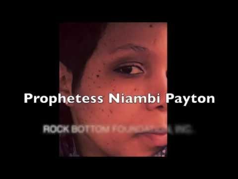 """Prophetess Niambi Payton """"BE WHO YOU ARE"""""""