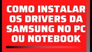 COMO INSTALAR OS DRIVERS SMARTPHONE SAMSUNG GALAXY CORE 2 G355M