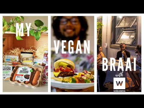 MY VEGAN BRAAI (BARBECUE) WITH WOOLWORTHS SOUTH AFRICA & BEYOND MEAT