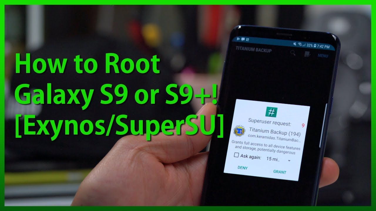 How to Root Galaxy S9 or S9 Plus! [Exynos/SuperSU/Magisk]  #Smartphone #Android