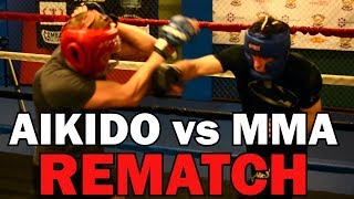 Aikido vs MMA – Rematch One Year Later - 2018