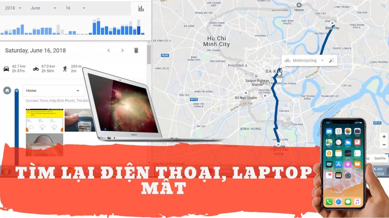 ✅ Cách tìm lại  điện thoại, laptop bị mất, định vị,giám sát, điều khiển từ xa (iOS, Android, Mac…)