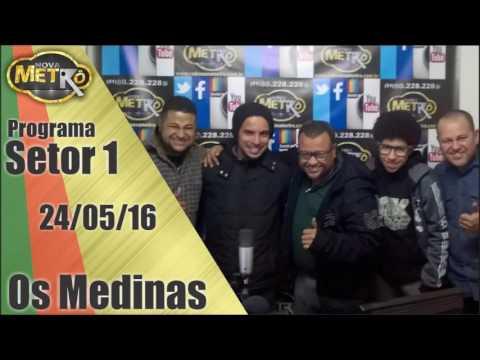 Setor 1 entrevista Os Medinas - Radio Nova Metrô