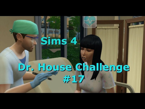 Let´s Play Die Sims 4 ♥ [Dr. HOUSE CHALLENGE] #17   Misslungene Diagnose