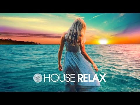 House Relax 2019 New & Best Deep House   Chill Out Mix 23