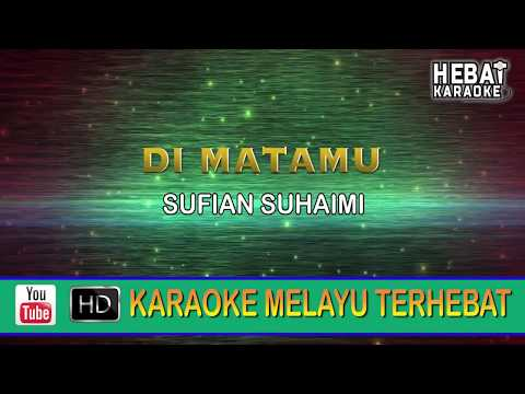 Sufian Suhaimi - Di Matamu | Karaoke | Minus One | Tanpa Vocal | Lirik Video HD