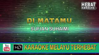 Sufian Suhaimi - Di Matamu | Karaoke | Minus One | Tanpa Vocal | Lirik Video HD thumbnail