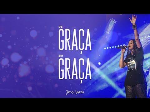 Jane Gomes - De Graça em Graça (Grace to Grace) - Videoclipe