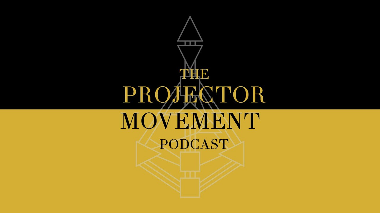Projector Movement | Podcast Interview