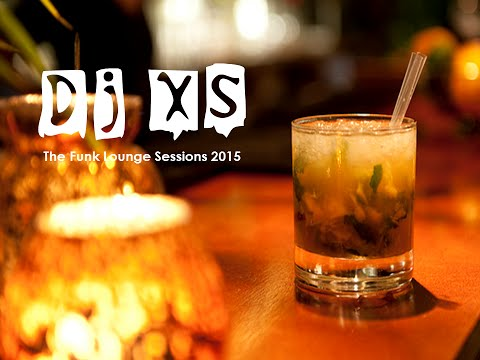 Lounge Beats 2015 - Dj XS presents the Funk Lounge Session 2