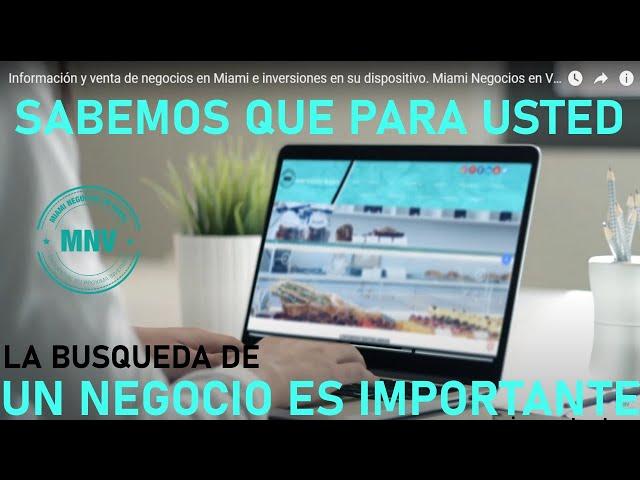 Información y venta de negocios en Miami e inversiones en su dispositivo. Miami Negocios en Venta
