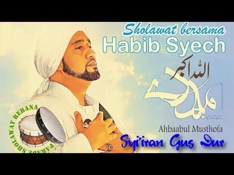 Habib Syech Syi'iran Gus Dur [Live]