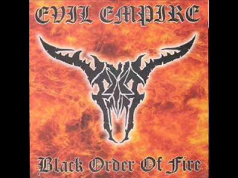 Evil Empire - Black Order Of Fire (Demo)