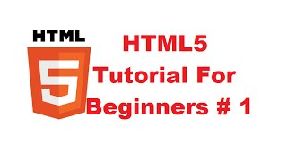 HTML5 Tutorial For Beginners