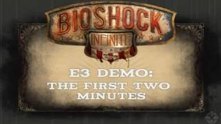 BioShock Infinite: Two Minutes of Gameplay Trailer