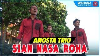 Video Amosta Trio - Sian Nasa Roha [Lagu Batak Official Music Video] download MP3, 3GP, MP4, WEBM, AVI, FLV Oktober 2018
