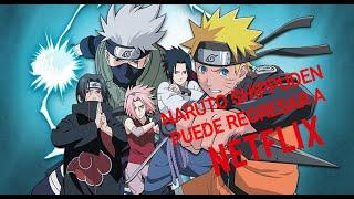 Naruto shippuden en español latino ¿Puede Regresar a Netflix ?
