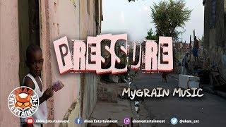 MyGrain - Pressure [Thursday Night Riddim] October 2018