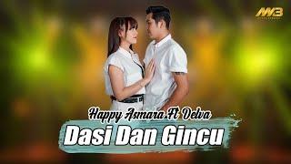 Happy Asmara Ft Delva Dasi Dan Gincu