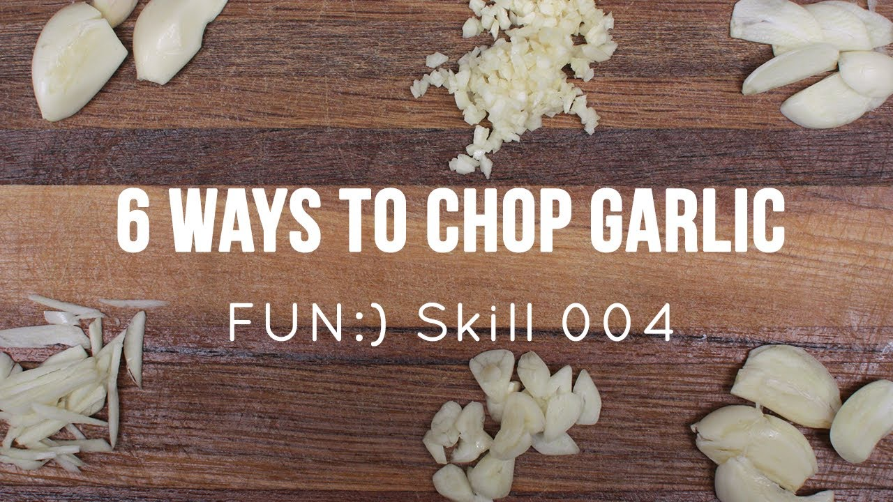 FUN:) Skill 004: Garlic - Cutting