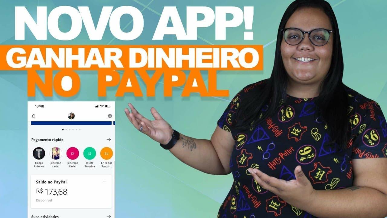 NOVO APP! COMO GANHAR DINHEIRO NO PAYPAL 2020